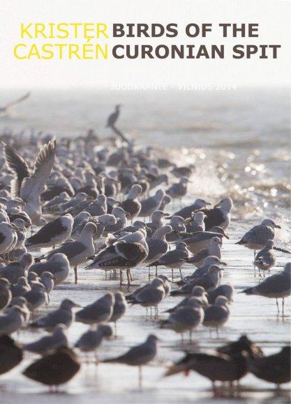 Suomių ornitologas Kristen Castren išleido naują knygą apie Kuršių nerijos paukščius.