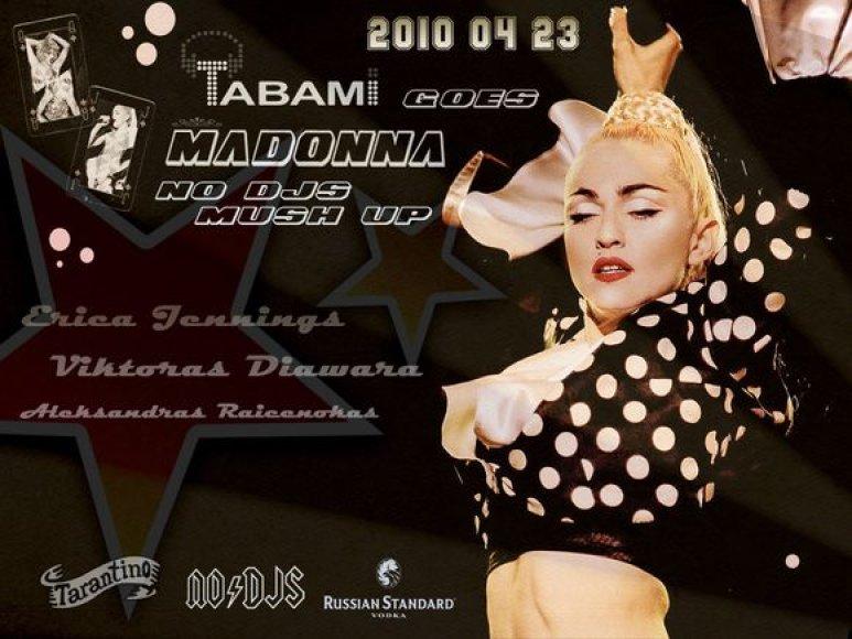 """Į sceną grįžta """"Tabamo goes Madonna""""."""