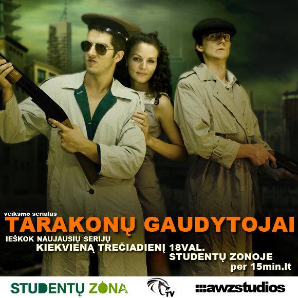 """Serialas """"Tarakonų gaudytojai"""" – """"Studentų zonoje"""" kiekvieną trečiadienio vakarą."""