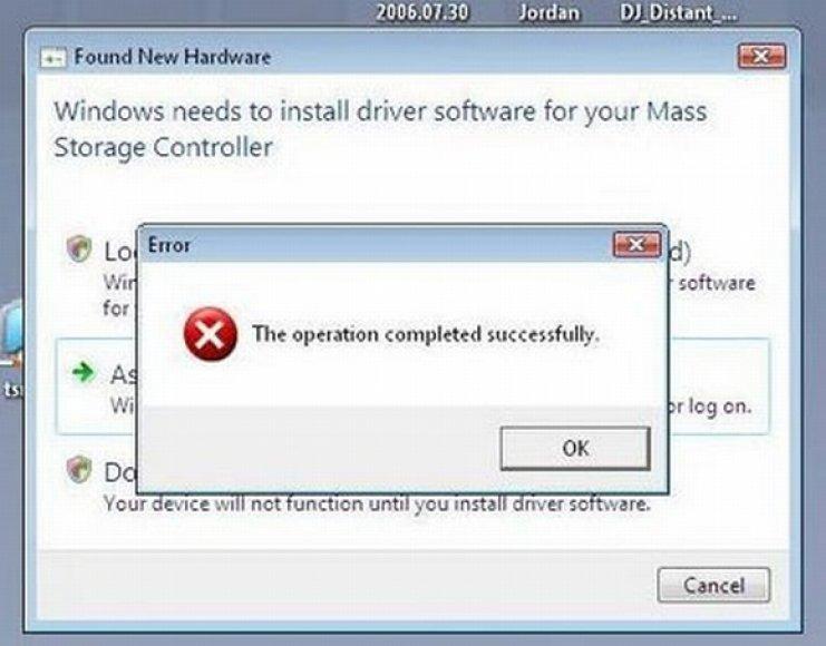 """""""Windows"""" klaidos pranešimas: """"Operacija įvykdyta sėkmingai""""."""