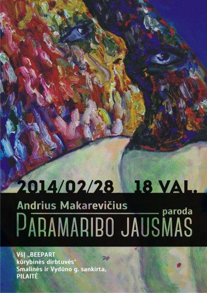 """Andriaus Makarevičiaus tapybos parodos """"Paramaribo jausmas"""" atidarymas"""