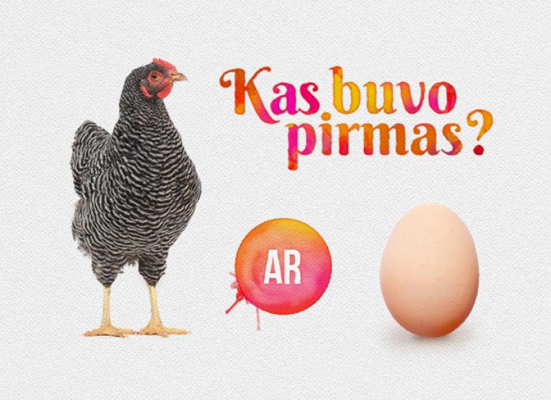 Kas pirmas – višta ar kiaušinis?