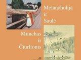 """15 minučių""/L.Petrusevičiūtė ""Melancholija ir saulė: Munchas ir Čiurlionis"""