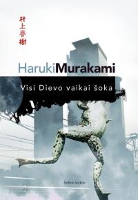 "Haruki Murakami knyga ""Visi dievo vaikai šoka"""
