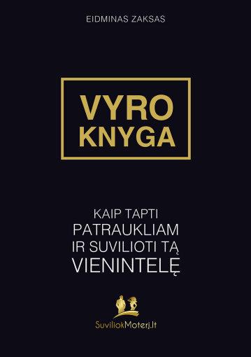 """Eidmino Zakso """"Vyro knyga"""""""