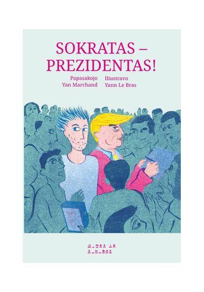 """Knyga """"Sokratas – prezidentas!"""""""
