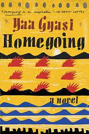 """Homegoing"""