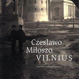 Leidyklos nuotr./Czeslawo Miloszo Vilnius