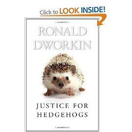 R.Dworkinas. Justice for hedgehogs