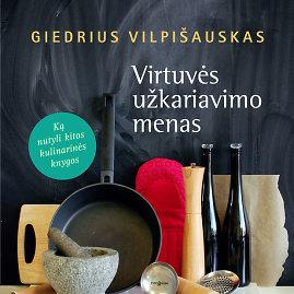 """Fotolia nuotr./Knyga """"Virtuvės užkariavimo menas"""""""