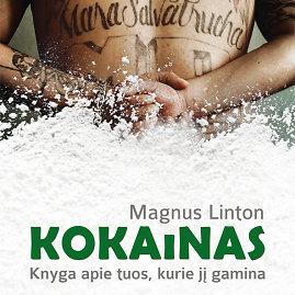 Magnusas Lintonas. Kokainas