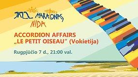 "15min pristato – Nida Jazz Maratonas: Accordion Affairs ""Le petit oiseau"" (Vokietija)"