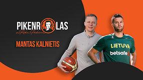 PIKENROLAS: M.Kalnietis – apie nusivylimą, naują rinktinės trenerį ir A.Švedą CSKA