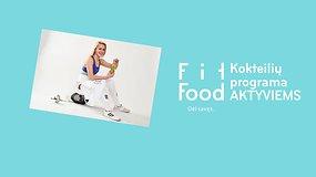 """Penkiakovininkė Ieva Serapinaitė renkasi """"Fit Food"""""""