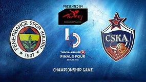 """Eurolygos finalas: CSKA – """"Fenerbahče"""""""
