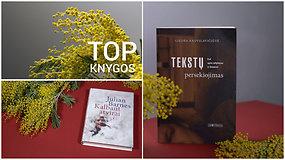 Ką skaityti kovo mėnesį: TOP knygos