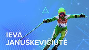 Susipažinkite su olimpiečiais. Ieva Januškevičiūtė: pirmoji Lietuvos kalnų slidininkė žaidynėse
