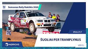 Samsonas Rally Rokiškis 2020 prisimenant: šuoliai per tramplynus