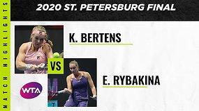 """St Petersburg Ladies Trophy"" finalas: Kiki Bertens – Elena Rybakina"
