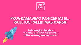 """#įsiKURKIME namie: programavimo konceptai su """"bit&Byte"""""""