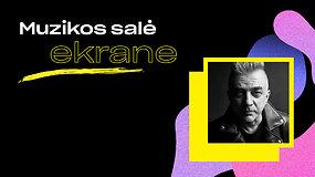 """""""Muzikos salė   ekrane"""": didmeistris Andrius Mamontovas"""