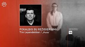 """""""Kino pavasaris"""" 2021: pokalbis su filmo """"Puota"""" kūrėju Timu Leyendekkeriu"""