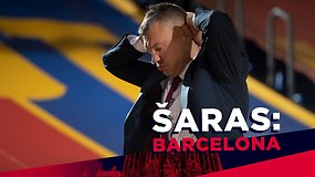 """""""Šaras: Barcelona"""". Susirūpinę sirgaliai: """"Kur dingo tikroji """"Barca""""?"""