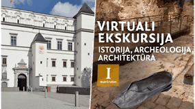 """Muziejų dienos proga – virtuali ekskursija po Valdovų rūmus: """"Istorija, archeologija, architektūra"""""""