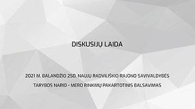 Radviliškio rajono savivaldybės tarybos nario – mero rinkimų pakartotiniam balsavimui skirta diskusijų laida