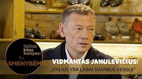 """Verslininkas Vidmantas Janulevičius: """"Stilius versle yra labai svarbus"""""""