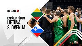 """""""Karštom pėdom: Lietuva – Slovėnija – liko du kėliniai iki Olimpiados"""