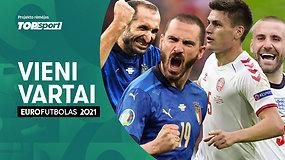 """""""Vieni Vartai"""" su A.Skarbaliumi: """"Euro 2020"""" mohikanai ir danų šokas"""
