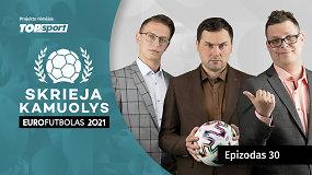 """""""Skrieja kamuolys"""": išaušo """"Euro 2020"""" finalo diena"""