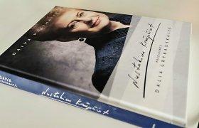 """""""Nustokim krūpčiot"""": ar prezidentė Dalia Grybauskaitė nusiėmė kaukę?"""