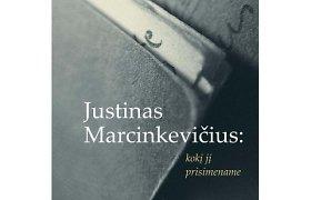 """15min konkursas: laimėkite knygą """"Justinas Marcinkevičius: kokį jį prisimename"""""""
