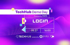 TechHub Demo Day Powered by MITA (anglų k.)