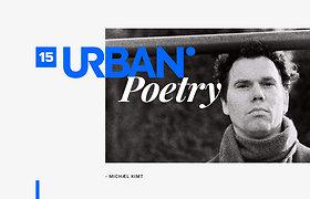"""""""Hipsteriams jaučiu pasibjaurėjimą."""" Poeto ir tapytojo Michæl Kimt eilėraščiai"""