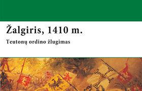 """Knygos ištrauka. Istoriko S.Turnbullo ir iliustratoriaus R.Hooko knyga """"Žalgiris, 1410 m. Teutonų ordino žlugimas""""."""
