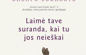 """Knygos ištrauka: Khenpo Sodargye """"Laimė tave suranda, kai tu jos neieškai"""""""
