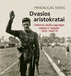 """15min konkursas: laimėkite Mindaugo Nefo knygą """"Dvasios aristokratai"""""""