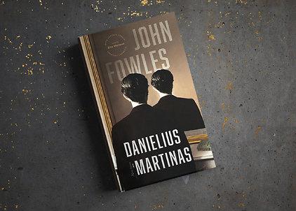 "John Fowles ""Danielius Martinas"""