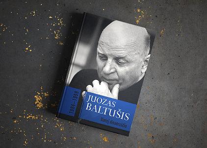 "Juozas Baltušis ""Vietoj dienoraščio. 1984-1990"""