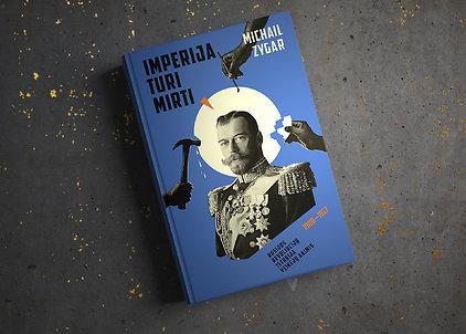 """Michail Zygar """"Imperija turi mirti"""""""