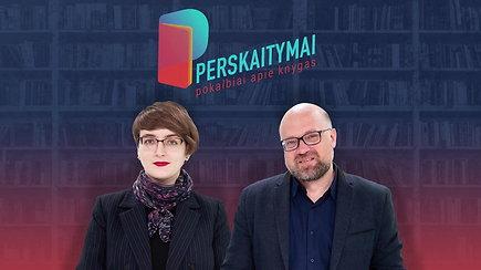 Nobelio premija apdovanota O.Tokarczuk: kelionė į jos knygų pasaulį su vertėju V.Jaručiu