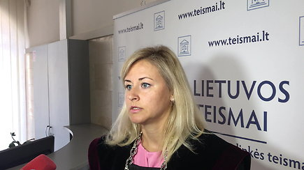 Kauno apylinkės teismo teisėjos Laimos Šeputienės komentaras