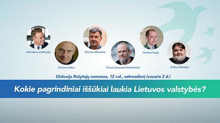 Kokie pagrindiniai iššūkiai laukia Lietuvos valstybės?