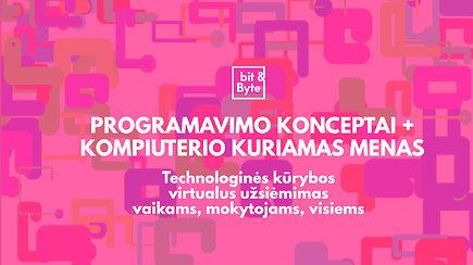 #įsiKURKIME namie: Programavimo konceptai+kompiuterio generuojamas menas