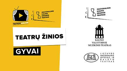 """Teatras TV ONL1NE: """"Teatrų žinios"""" skirtos Lietuvos teatro šimtmečiui"""
