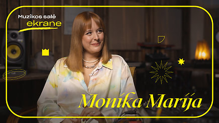 Monika Marija apie naują etapą, būsimą albumą ir koliažinę operą Mažvydas | Muzikos salė ekrane