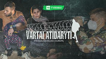 Slaptos migrantų schemos: maršrutai, pinigai ir pasipelnyti siekiantys lietuviai